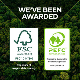 We're Delighted to Have Been Awarded Both a FSC & a PEFC Accreditation!