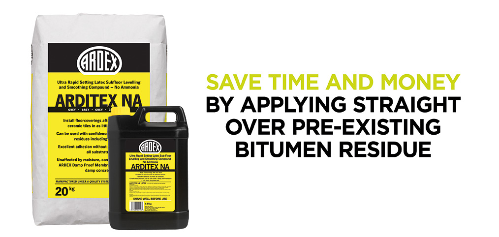 Save time and money by applying Arditex NA straight over pre-existing bitumen residue