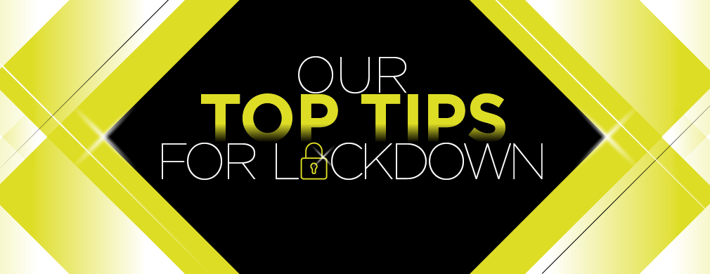 Havwoods Accessories share top tips on how to stay sane during lockdown.