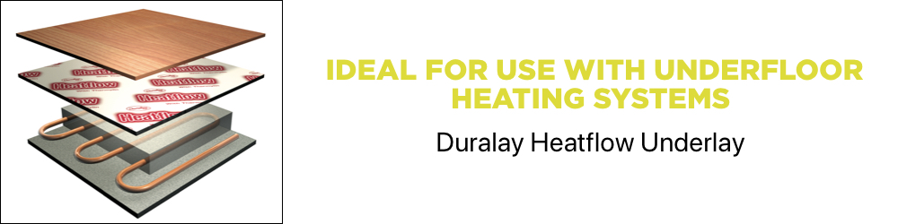 Duraley Heatflow Underlay is ideal for use with underfloor heating systems.