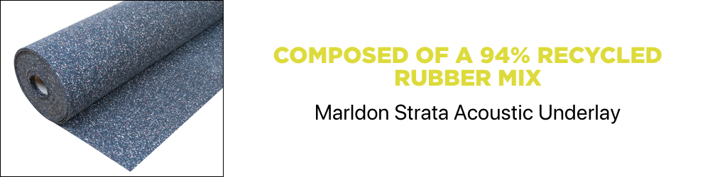 Marldon Strata Acoustic Underlay is composed of 94% recycled rubber mix.